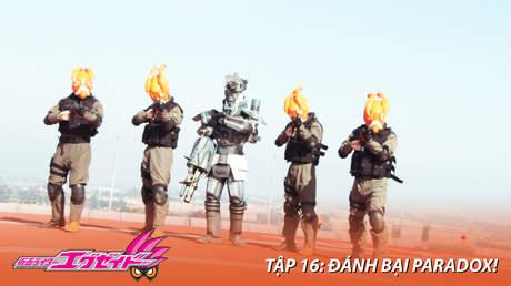 Kamen Rider Ex-aid - Tập 16: Đánh bại Paradox!
