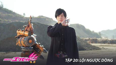 Kamen Rider Ex-aid - Tập 20: Lội ngược dòng