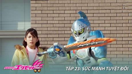 Kamen Rider Ex-aid - Tập 23: Sức mạnh tuyệt đối
