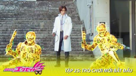 Kamen Rider Ex-aid - Tập 25: Trò chơi mới bắt đầu
