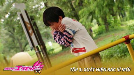 Kamen Rider Ex-aid - Tập 3: Xuất hiện bác sĩ mới
