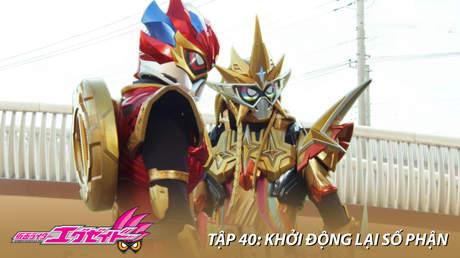 Kamen Rider Ex-aid - Tập 40: Khởi động lại số phận