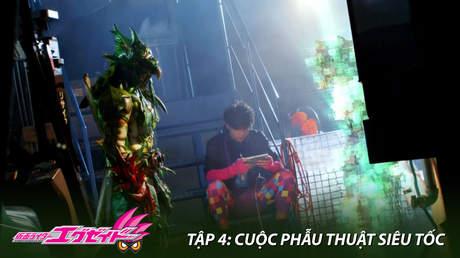 Kamen Rider Ex-aid - Tập 4: Cuộc phẫu thuật siêu tốc