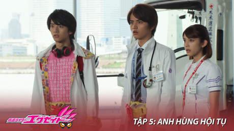 Kamen Rider Ex-aid - Tập 5: Anh hùng hội tụ