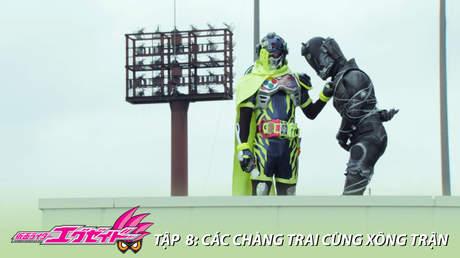 Kamen Rider Ex-aid - Tập 8: Các chàng trai cùng xông trận