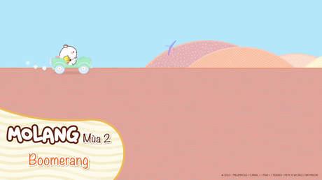 Molang S2 - Tập 26: Boomerang