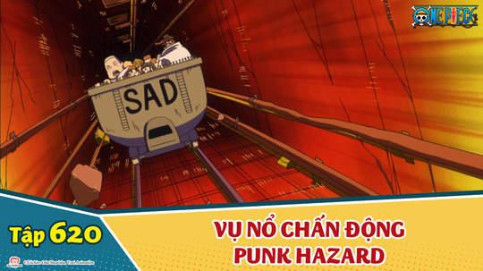 One Piece S16 - Tập 620: Vụ nổ chấn động Punk Hazard