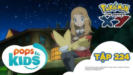 Pokémon S17 - Tập 224: Trại hè Pokémon! Gặp mặt bộ ba đối thủ
