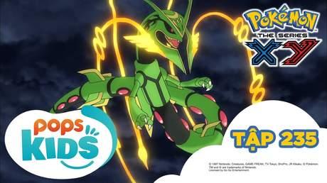 Pokémon S18 - Tập 235: Sức mạnh tối thượng của tiến hoá Mega II