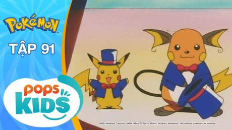 Pokémon S2 - Tập 91: Hãy nhảy múa đi đội kịch Pokémon