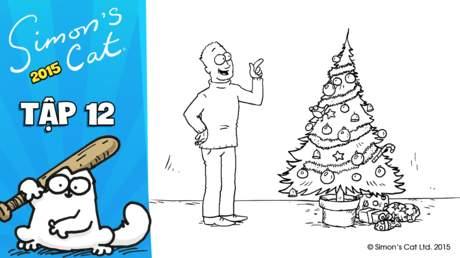 Simon's cat 2015 - Tập 12: Santa claws