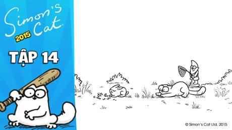 Simon's cat 2015 - Tập 14: Hop it!