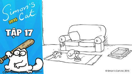 Simon's cat 2015 - Tập 17: Double trouble