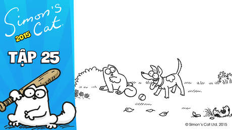 Simon's cat 2015 - Tập 25: Fetch