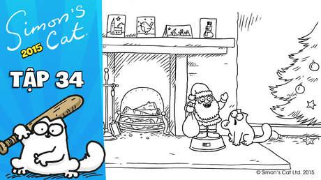 Simon's cat 2015 - Tập 34: Christmas presence (P1)