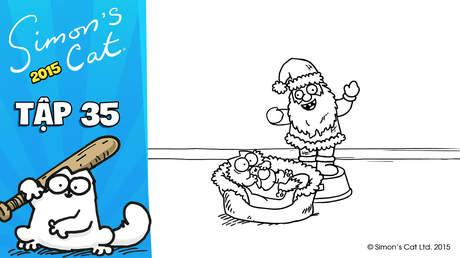 Simon's cat 2015 - Tập 35: Christmas presence (P2)