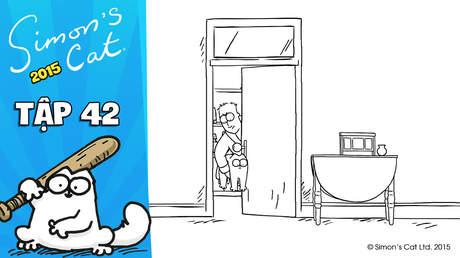 Simon's cat 2015 - Tập 42: Let me out