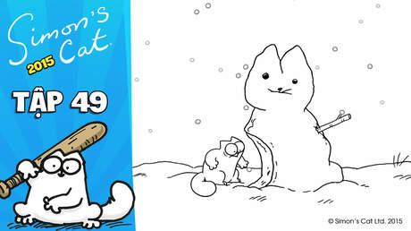 Simon's cat 2015 - Tập 49: Snow cat