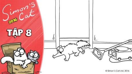 Simon's cat 2016 - Tập 8: The monster