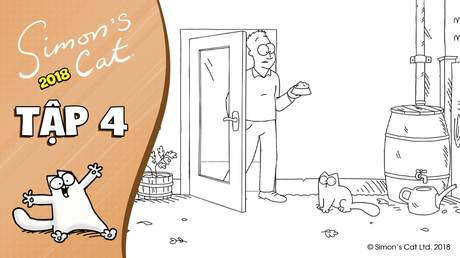 Simon's cat 2018 - Tập 4: Stretched out