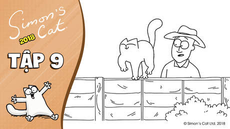 Simon's cat 2018 - Tập 9: On the fence
