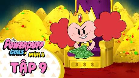 The Powerpuff Girls S3 - Tập 9: Rắc rối Morbucks