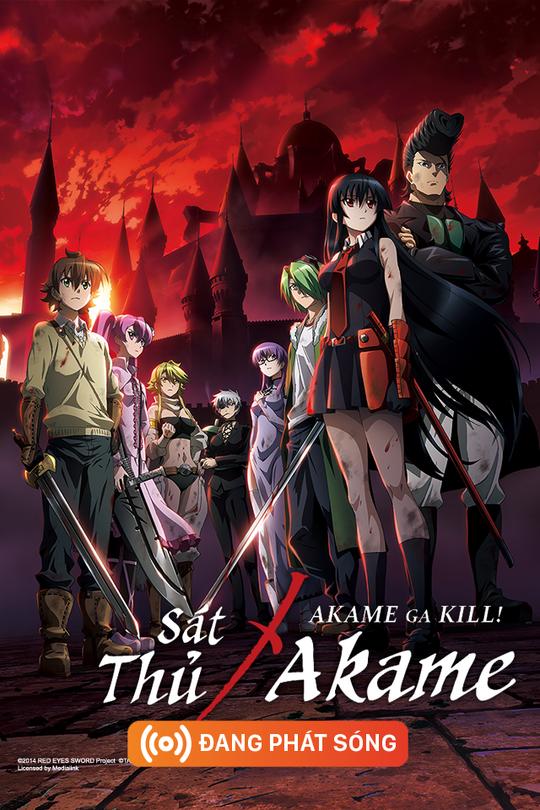 Akame Ga Kill - Sát Thủ Akame