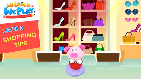 We learn We play - Level 3: Shopping tips