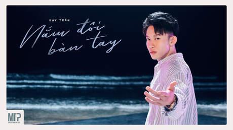 Kay Trần - Nắm Đôi Bàn Tay