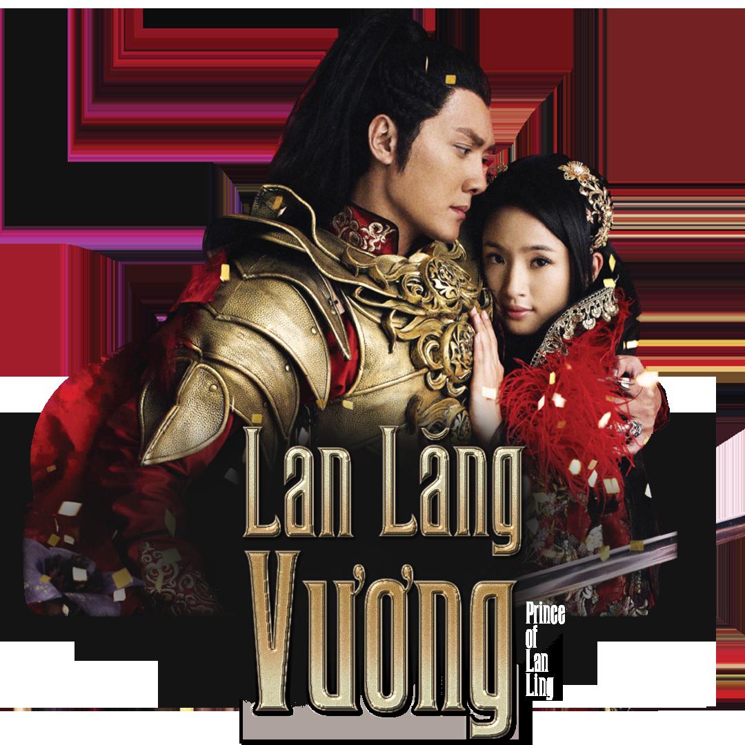 Prince Of Lan Ling - Lan Lăng Vương